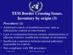 tem border crossing issues inventory by origin 3