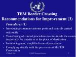 tem border crossing recommendations for improvement 3