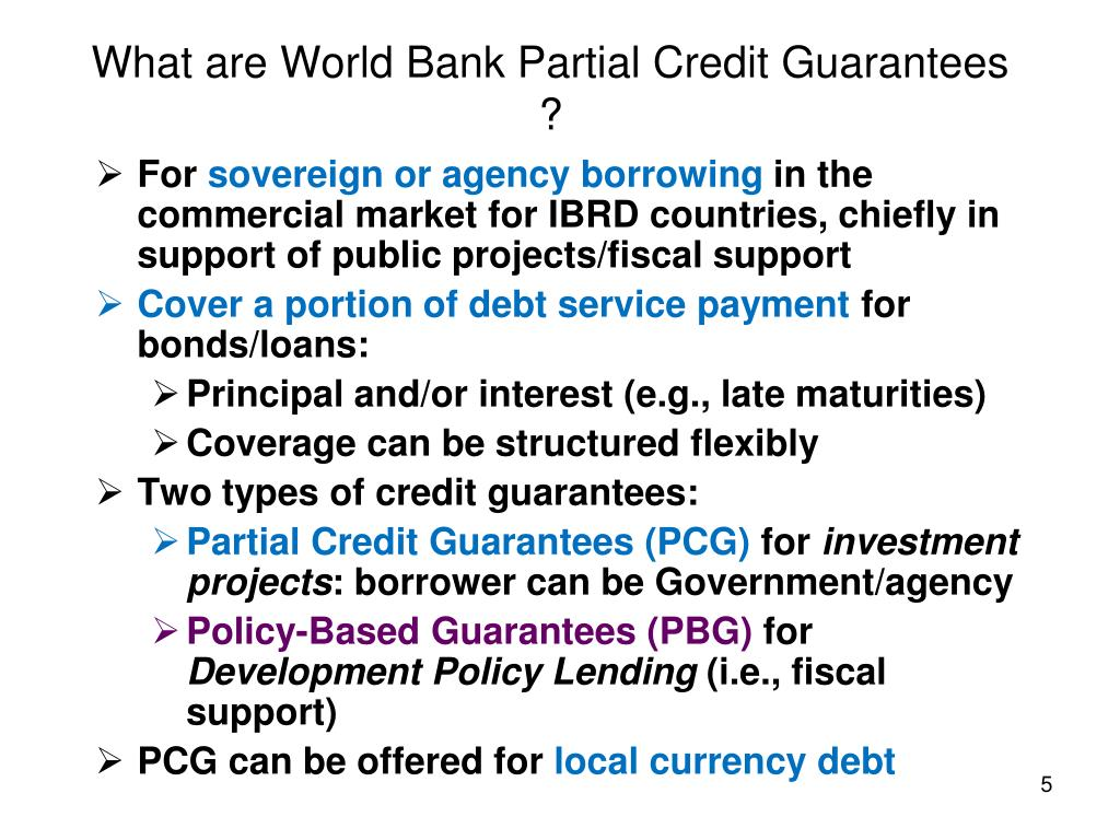 What are World Bank Partial Credit Guarantees ?