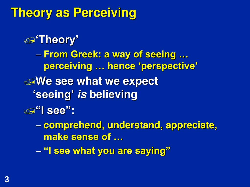 Theory as Perceiving