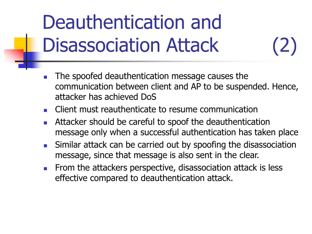 Deauthentication and Disassociation Attack         (2)