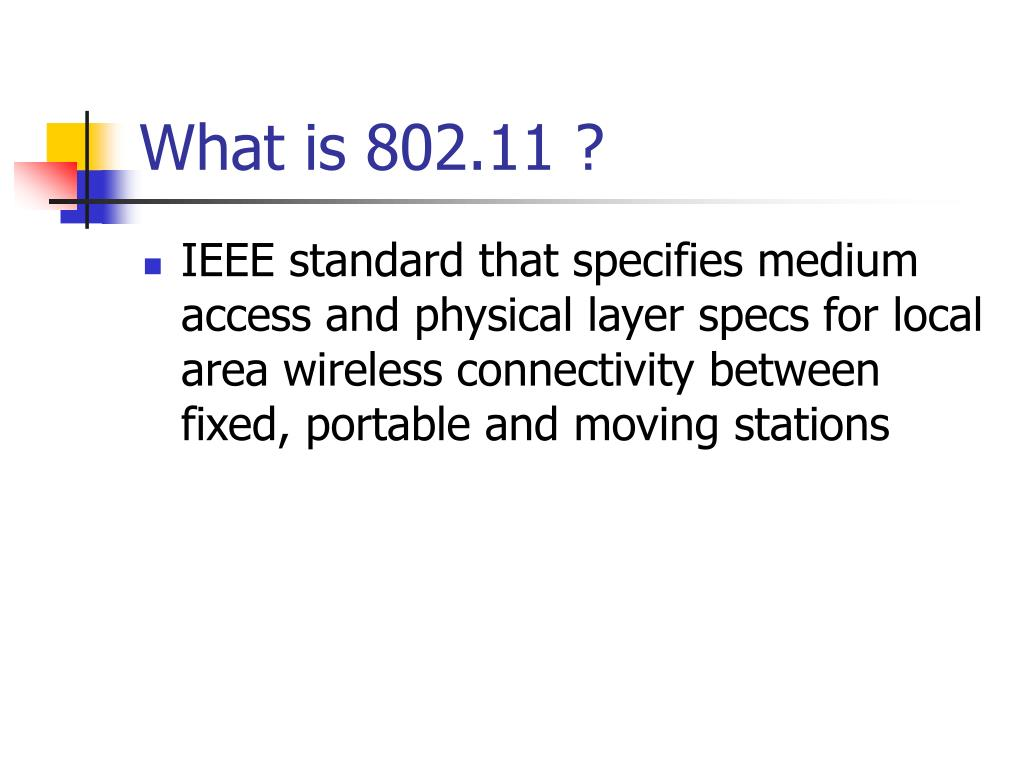 What is 802.11 ?