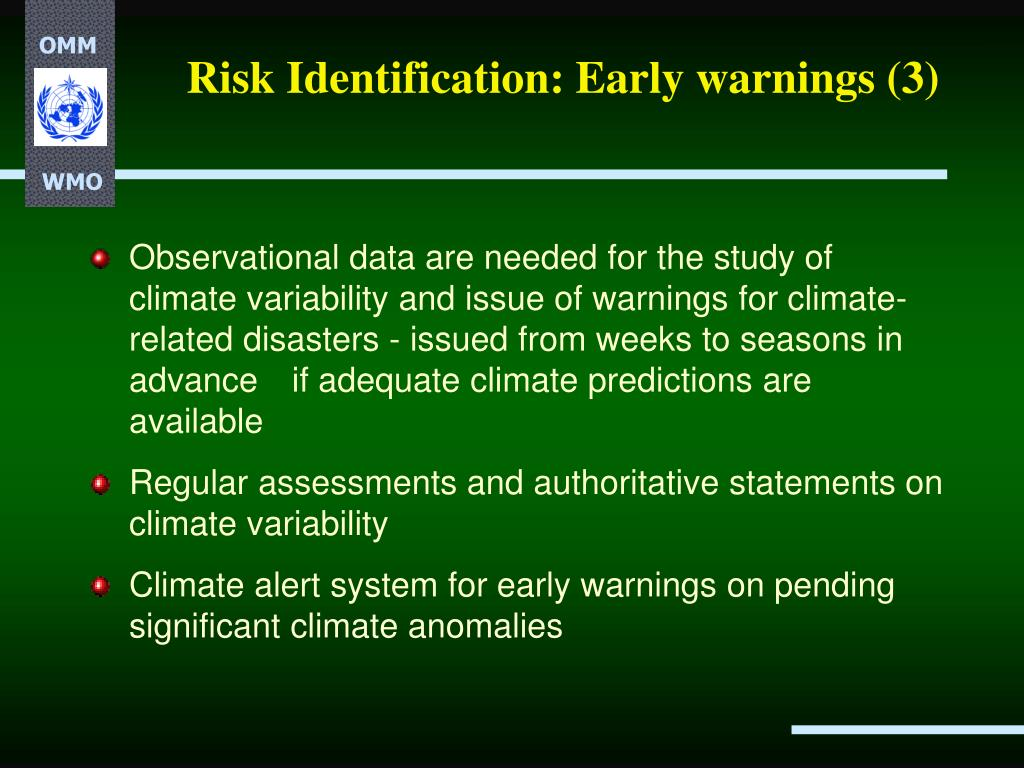 Risk Identification: Early warnings (3)