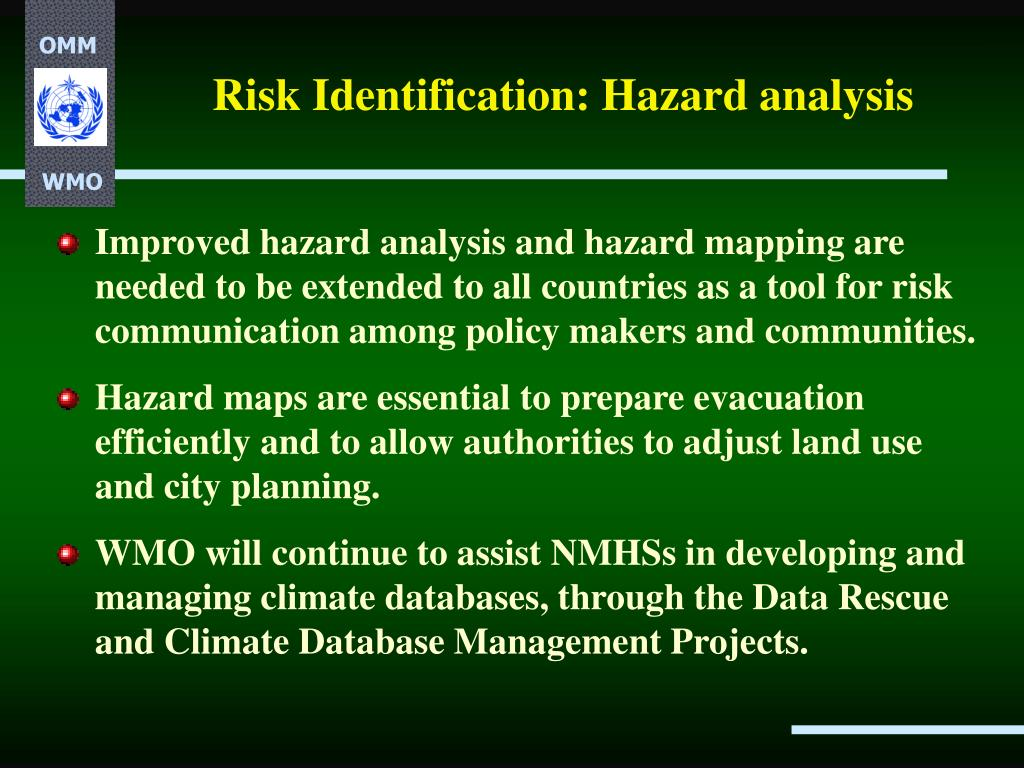 Risk Identification: Hazard analysis