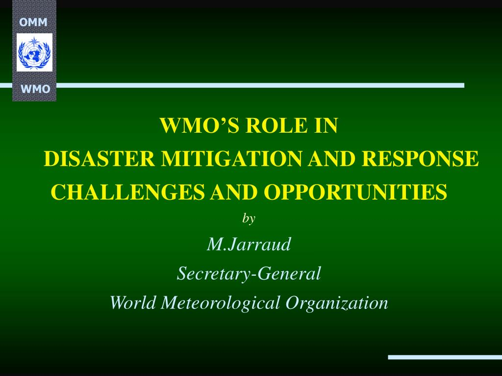 WMO'S ROLE IN