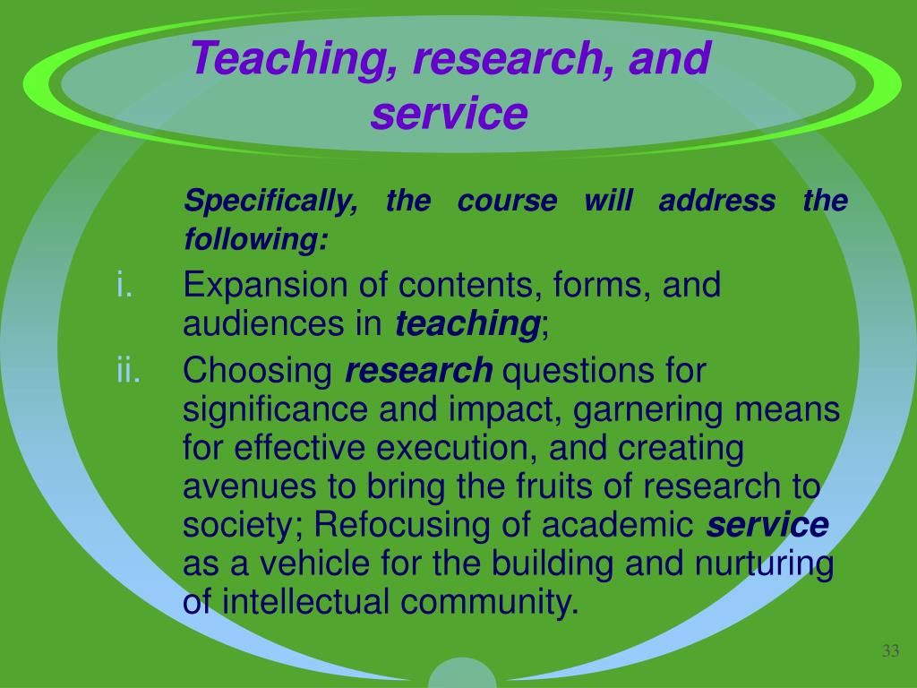Teaching, research, and service