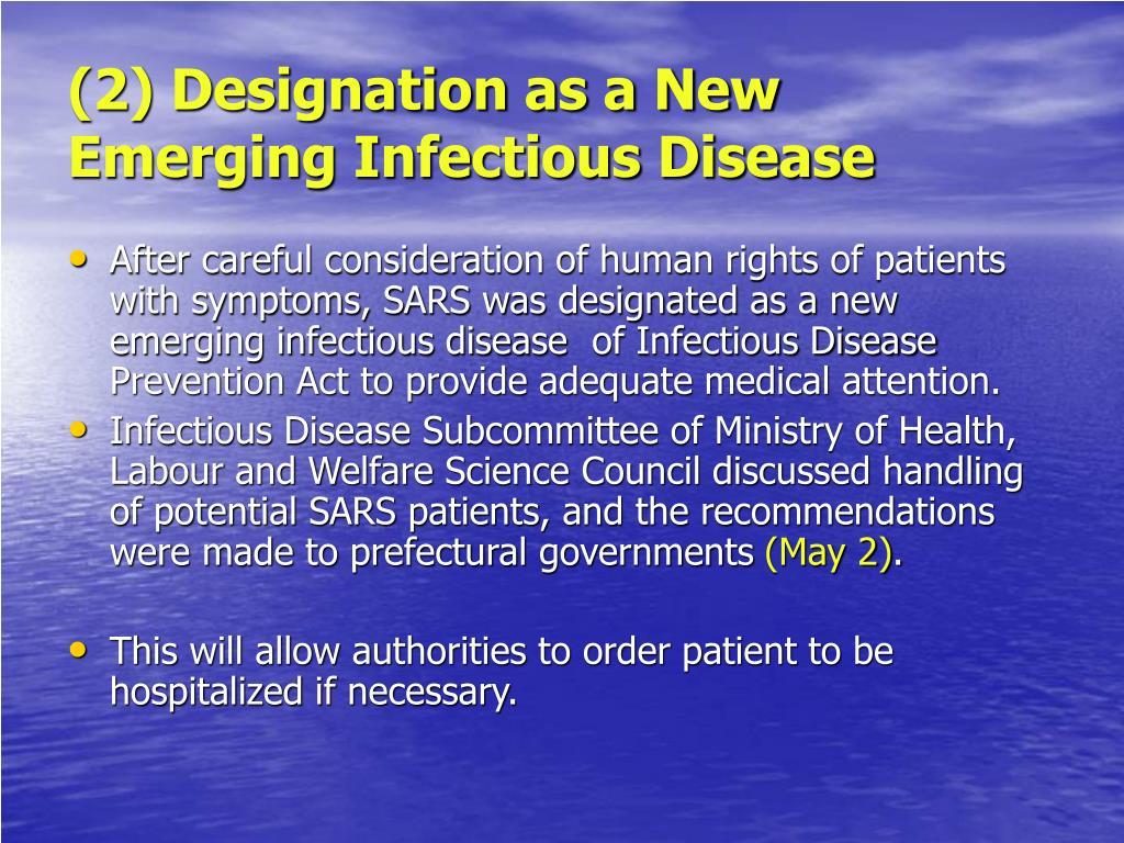 (2) Designation as a New Emerging Infectious Disease