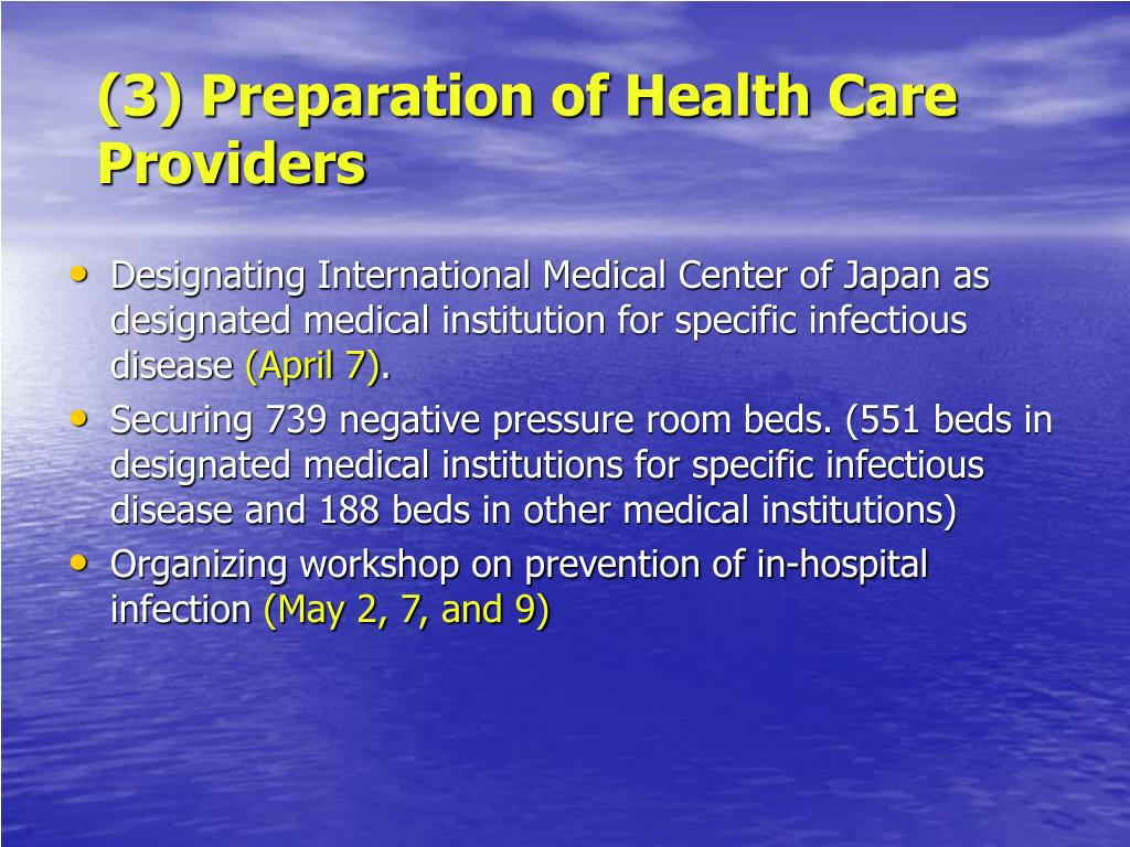 (3) Preparation of Health Care Providers