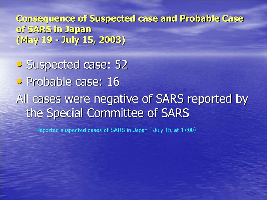Consequence of Suspected case and Probable Case of SARS in Japan