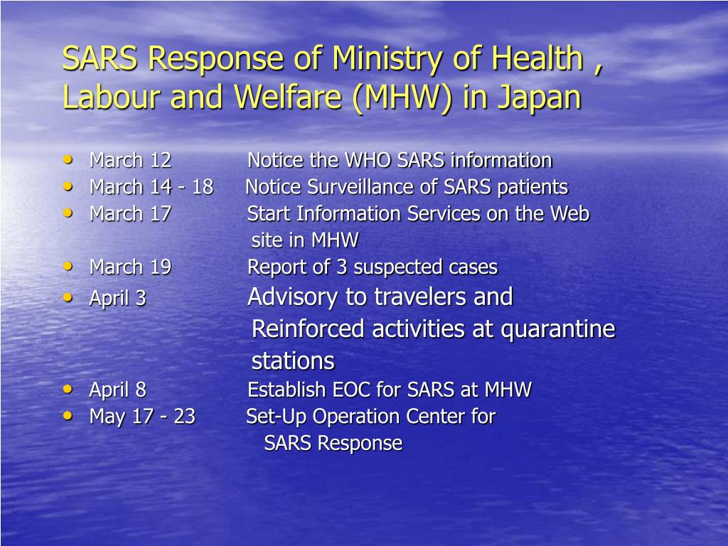 SARS Response of Ministry of Health , Labour and Welfare (MHW) in Japan