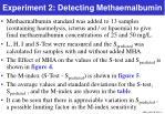 experiment 2 detecting methaemalbumin