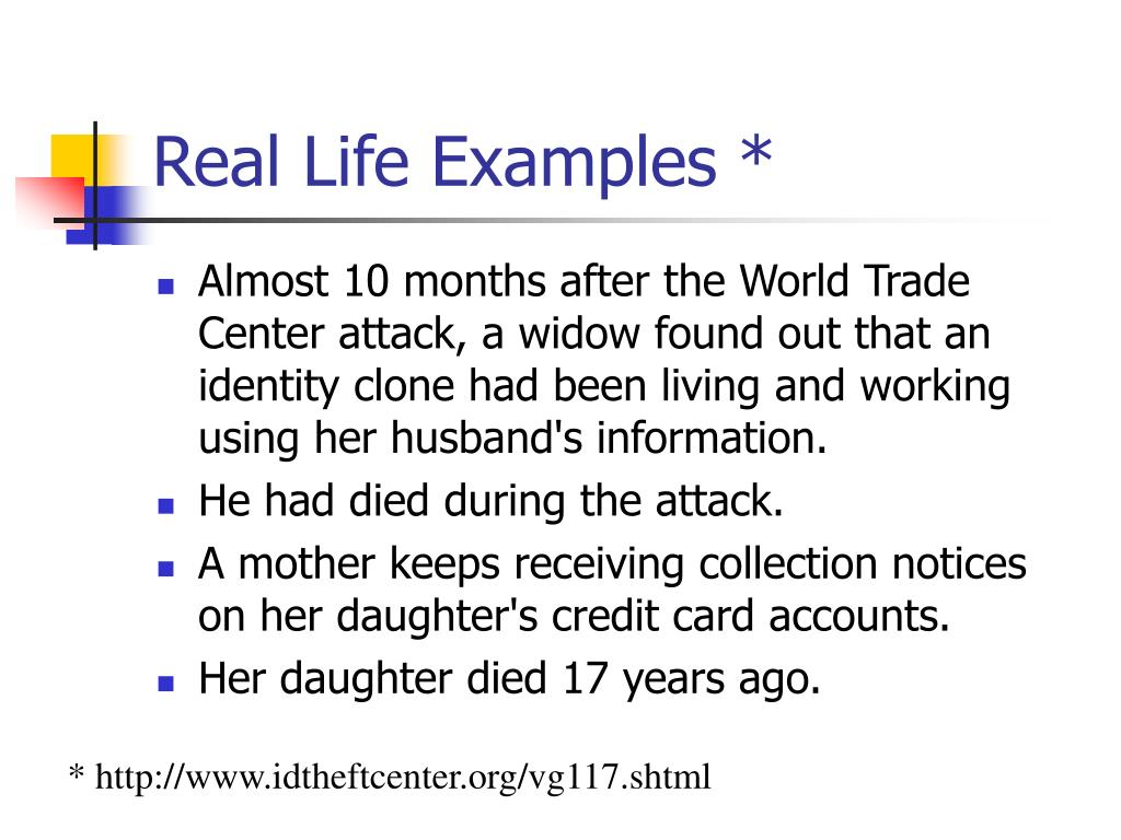 Real Life Examples *