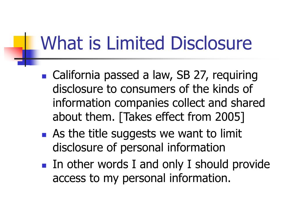 What is Limited Disclosure
