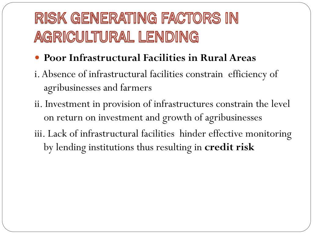 RISK GENERATING FACTORS IN AGRICULTURAL LENDING