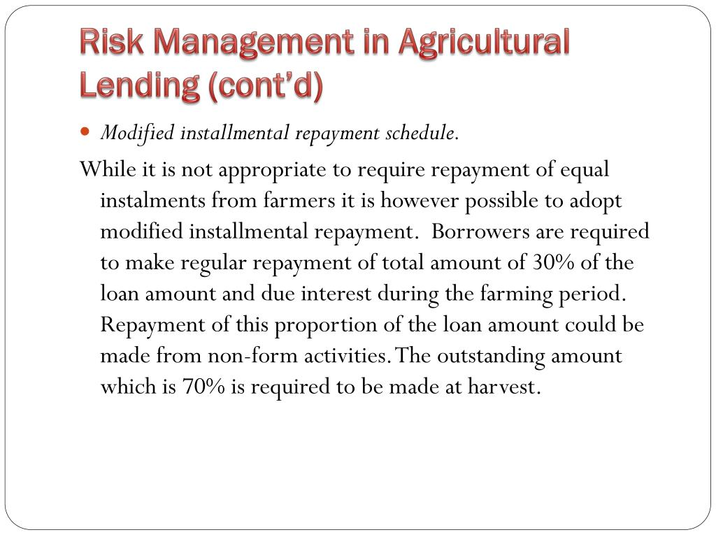 Risk Management in Agricultural Lending (cont'd)