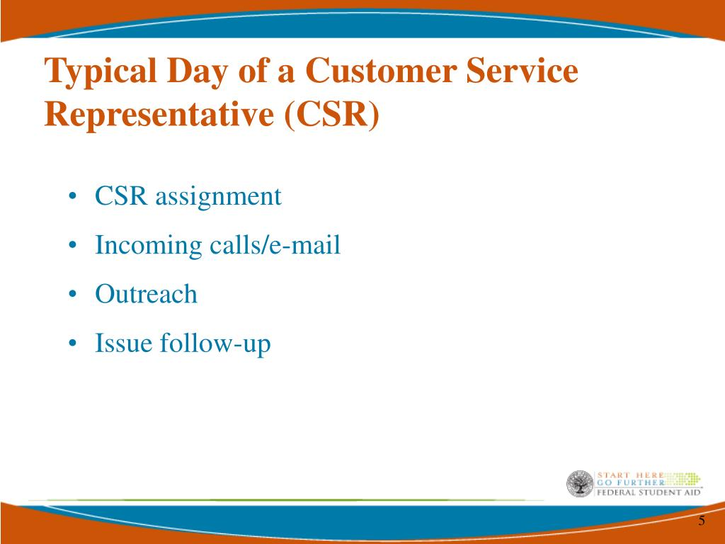 Typical Day of a Customer Service Representative (CSR)
