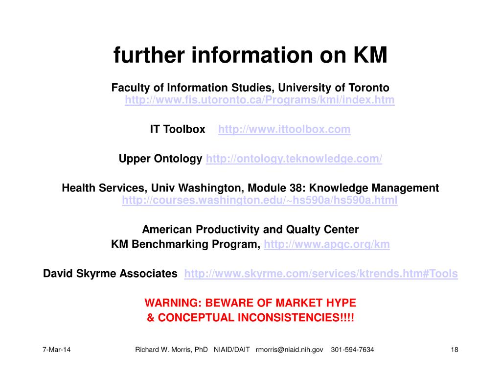 further information on KM