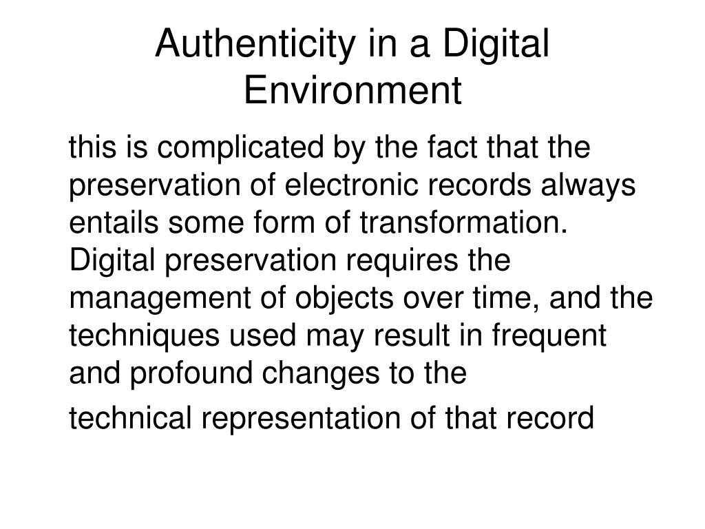 Authenticity in a Digital Environment