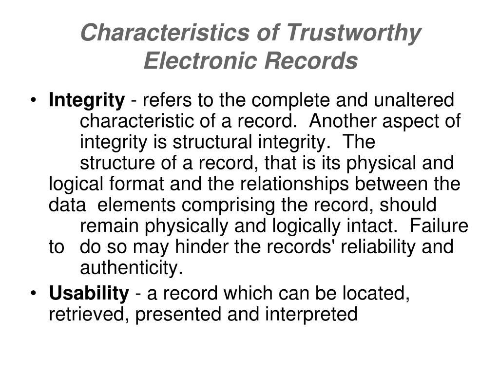 Characteristics of Trustworthy Electronic Records