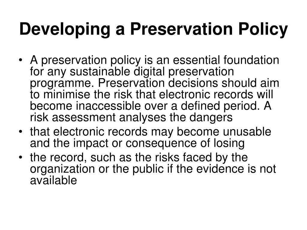 Developing a Preservation Policy