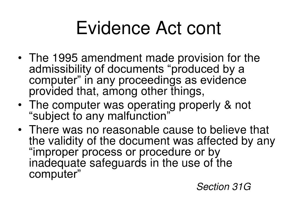 Evidence Act cont