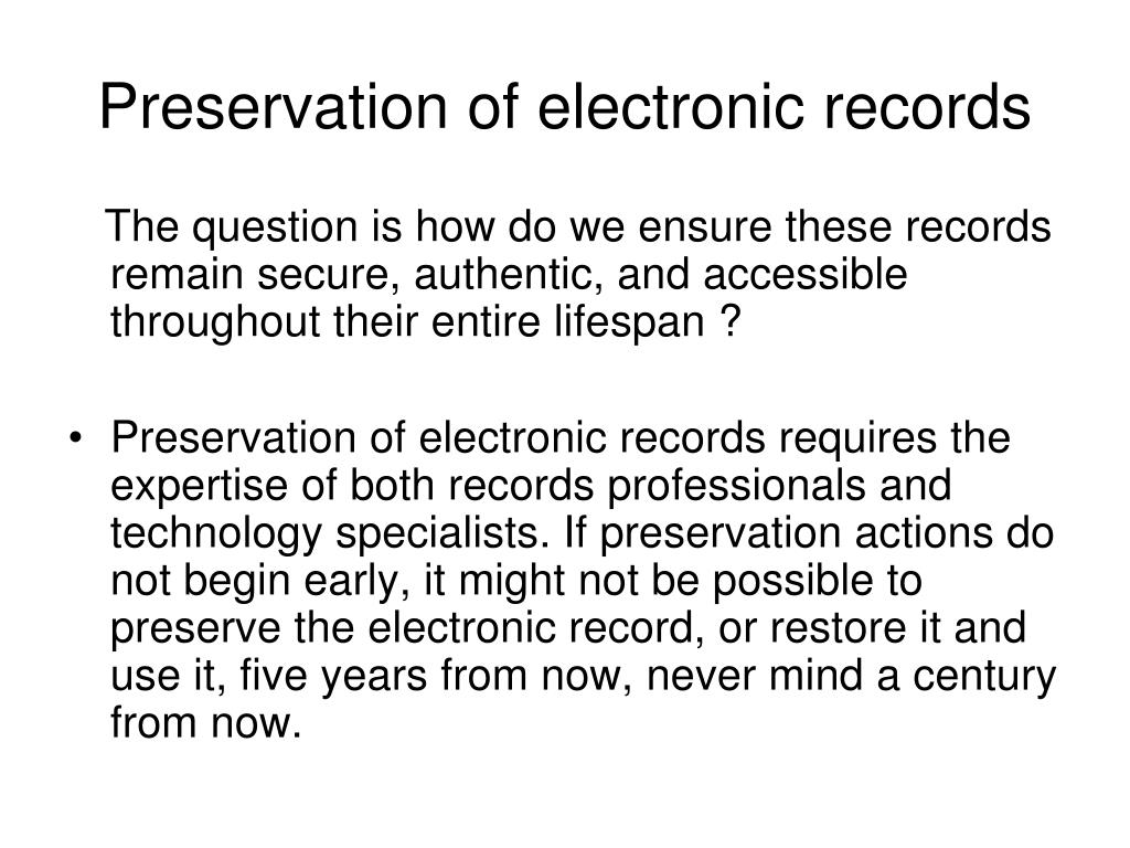 Preservation of electronic records