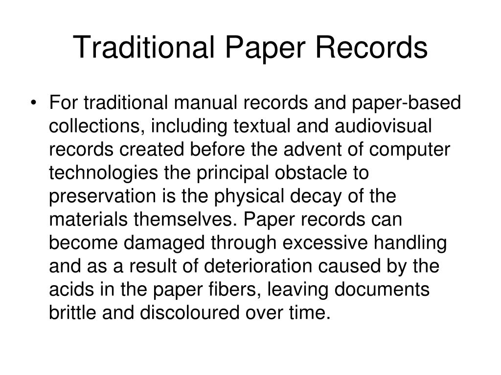 Traditional Paper Records