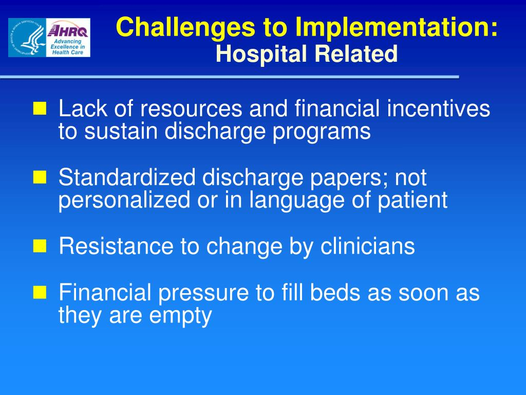 Challenges to Implementation: