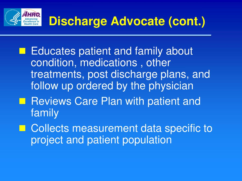 Discharge Advocate (cont.)