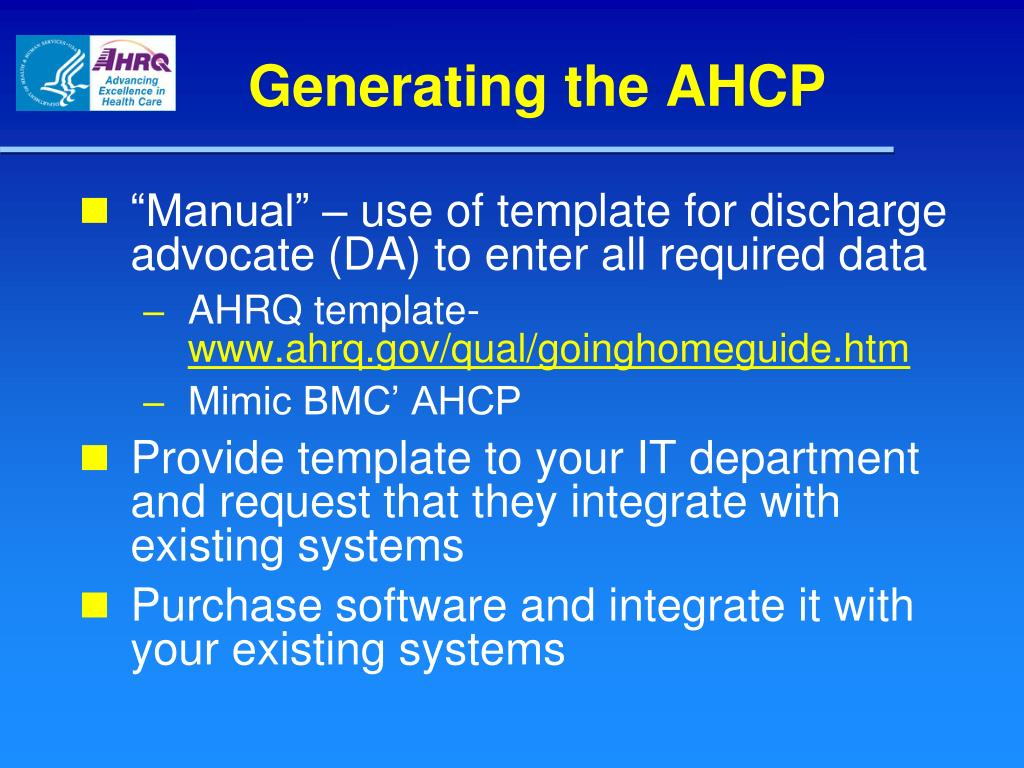Generating the AHCP