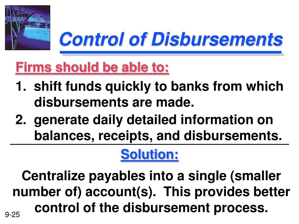 control of cash disbursements Increase control and enhance fraud protection through early morning reporting results that helps you make better financial decisions gain easy access to funds because your available cash remains readily accessible from your concentration account at cb&t.