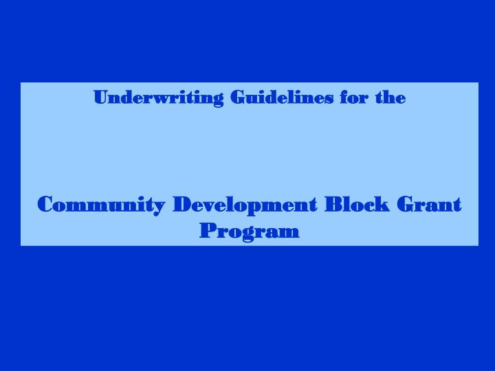 Underwriting Guidelines for the