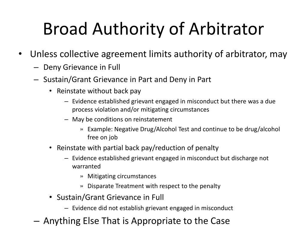 Broad Authority of Arbitrator
