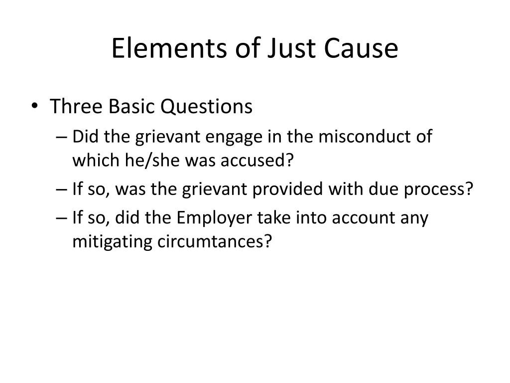 Elements of Just Cause