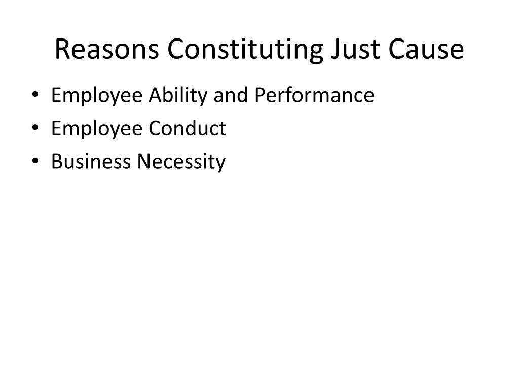 Reasons Constituting Just Cause
