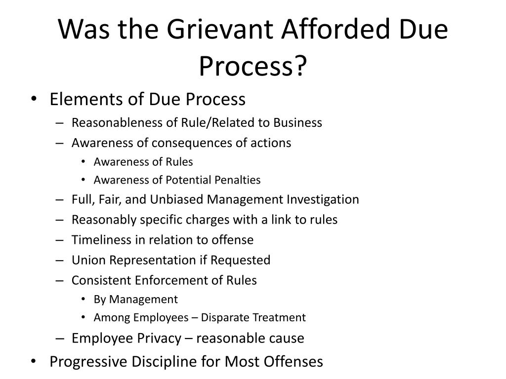 Was the Grievant Afforded Due Process?