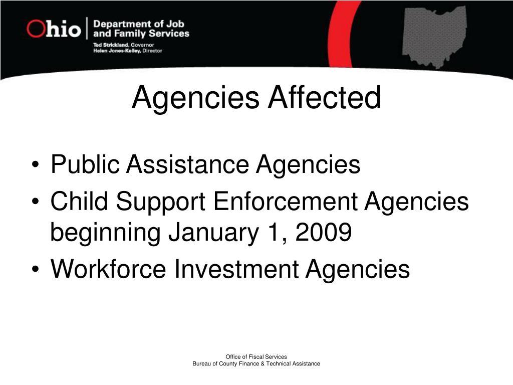 Agencies Affected