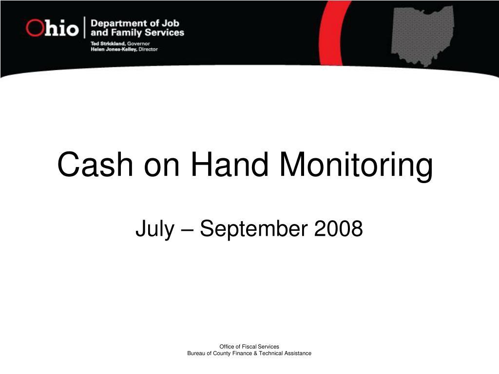 Cash on Hand Monitoring