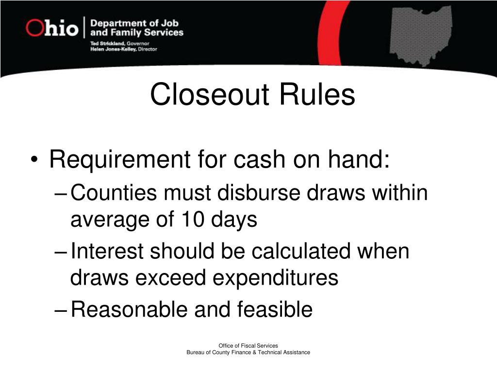 Closeout Rules