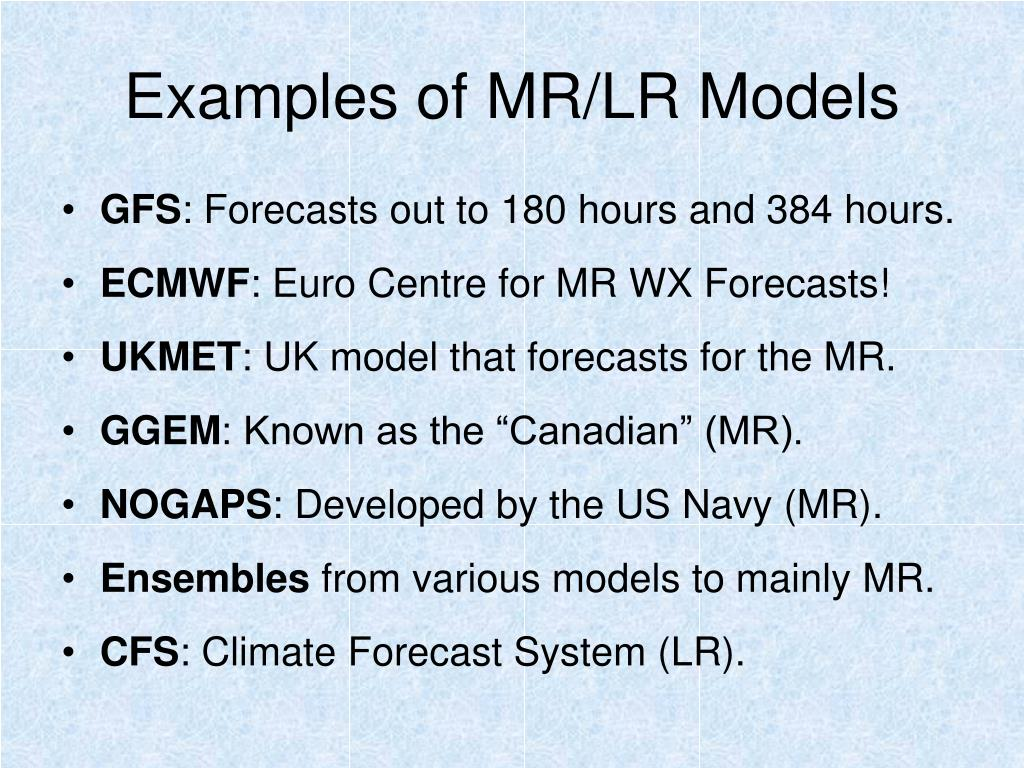 Examples of MR/LR Models