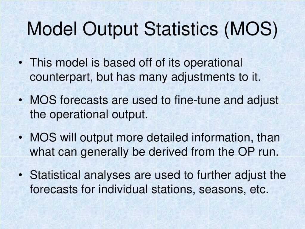 Model Output Statistics (MOS)