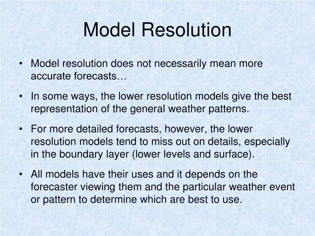 Model Resolution