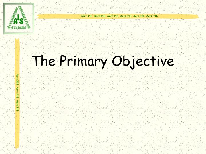 The primary objective l.jpg