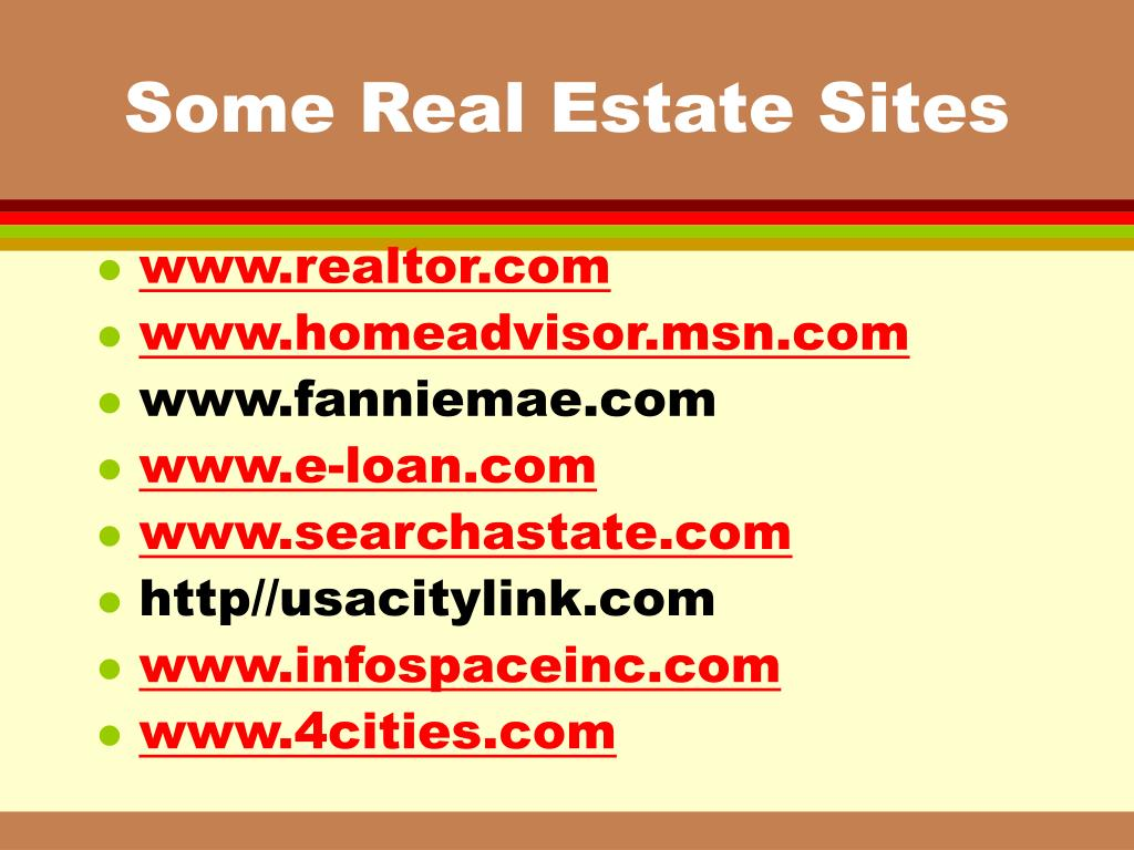 Some Real Estate Sites