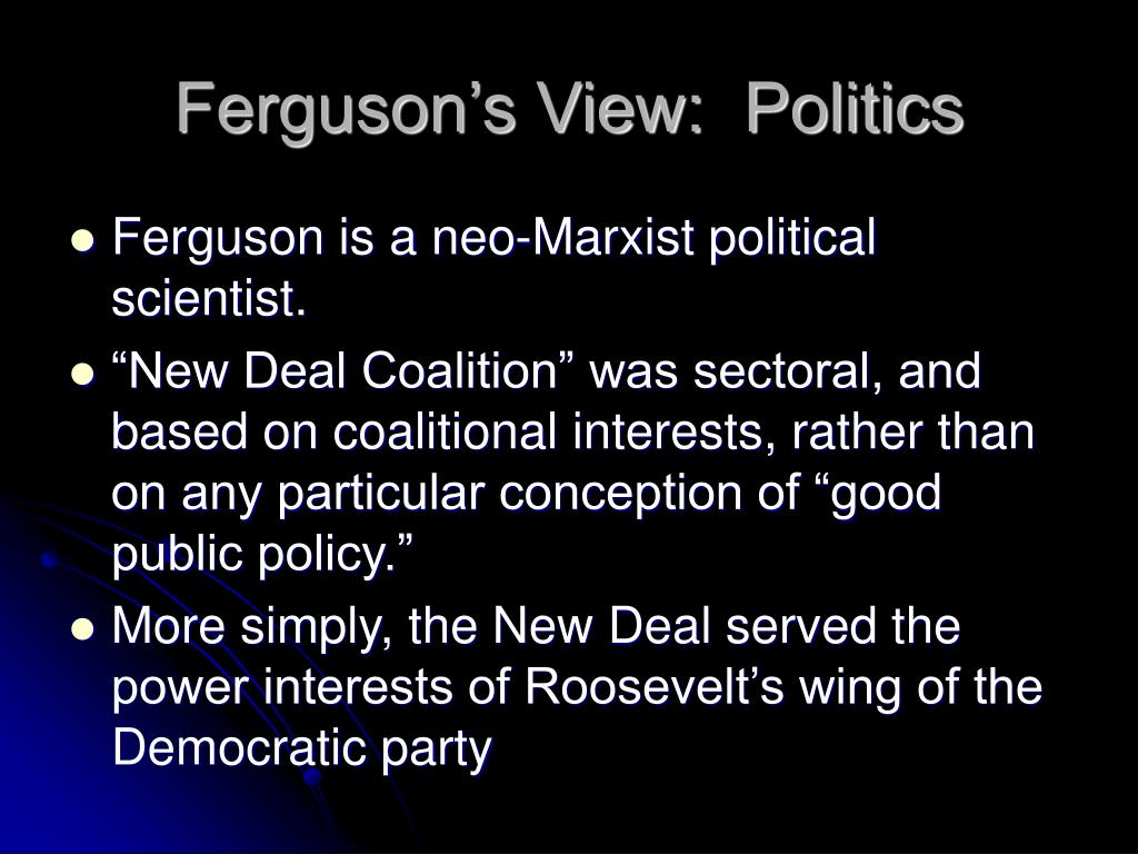 Ferguson's View:  Politics