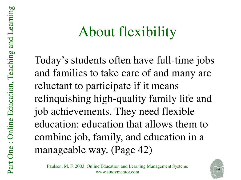About flexibility