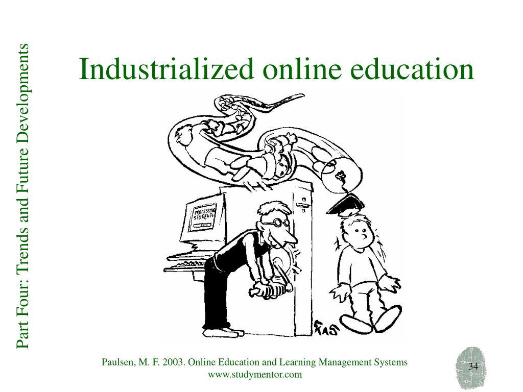 Industrialized online education