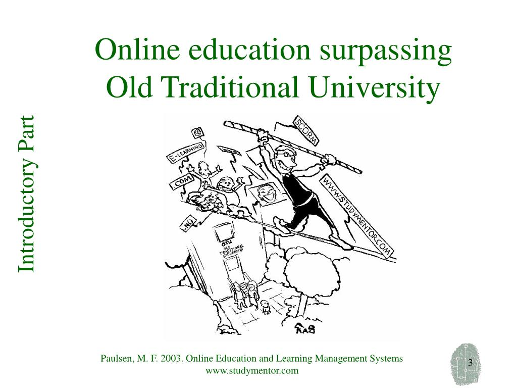 Online education surpassing Old Traditional University
