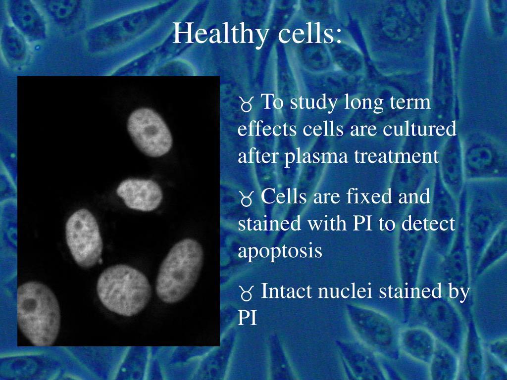 Healthy cells: