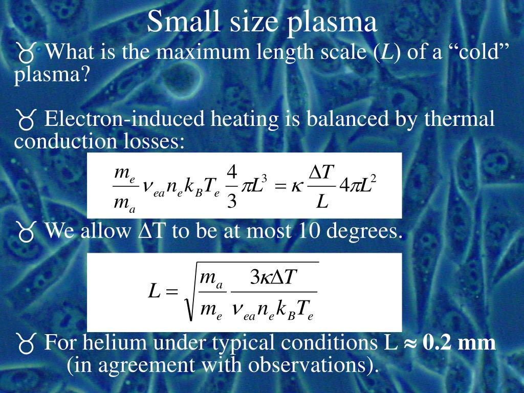 Small size plasma